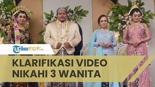 Klarifikasi Viral Video Nikahi 3 Wanita Sekaligus, Akui Iseng Jahili Teman Pria yang Jomblo