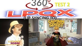Luciano Rossi - Look for Sympathy  (Lip Sync Video) (LPQX) (VR / 360 TEST 2)