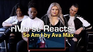 RIVerse Reacts: So Am I By Ava Max   MV Reaction