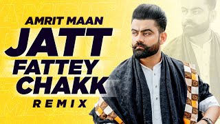 Jatt Fattey Chakk (Lyrical Remix)| Amrit Maan | Desi Crew | Latest Punjabi Song 2020 | Speed Records