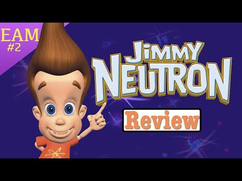 Jimmy Neutron: Review/Retrospective (EAM)