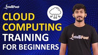 Cloud Computing Training For Beginners   Cloud Computing Tutorial   Intellipaat