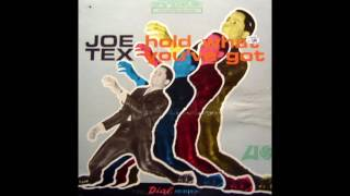 Hold What You've Got - Joe Tex (1965)