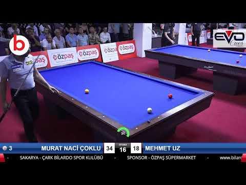 MURAT NACİ ÇOKLU & MEHMET UZ Bilardo Maçı - SAKARYA ÖZPAŞ CUP 2019-FİNAL 1/8