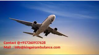 Get Top and Best King Air Ambulance Services in Dibrugarh and Varanasi
