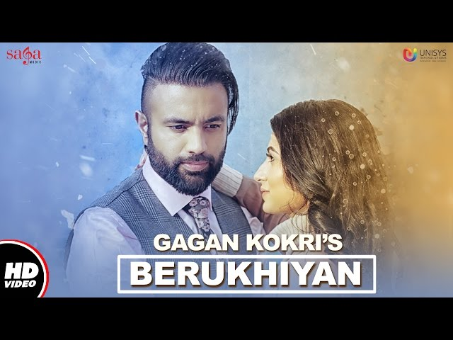 Berukhiyan Full Video Song HD | Gagan Kokri Songs, Jassi Katyal