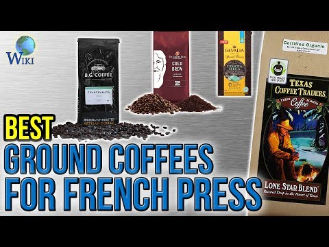 8 Best Ground Coffees For French Press 2017