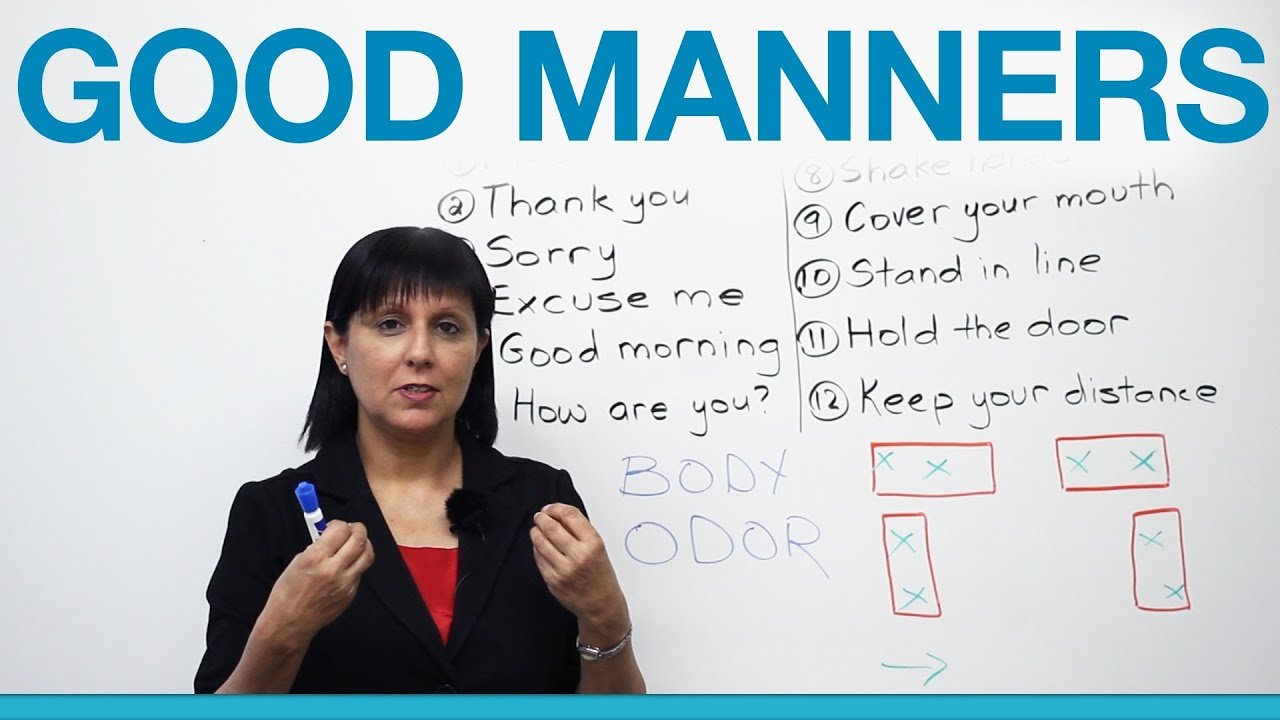 good manners  what to say and do  polite english   u00b7 engvid