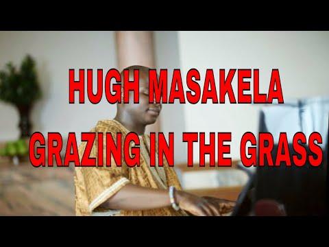 Grazing in the grass - Hugh Masakela ( South African Jazz Classic)