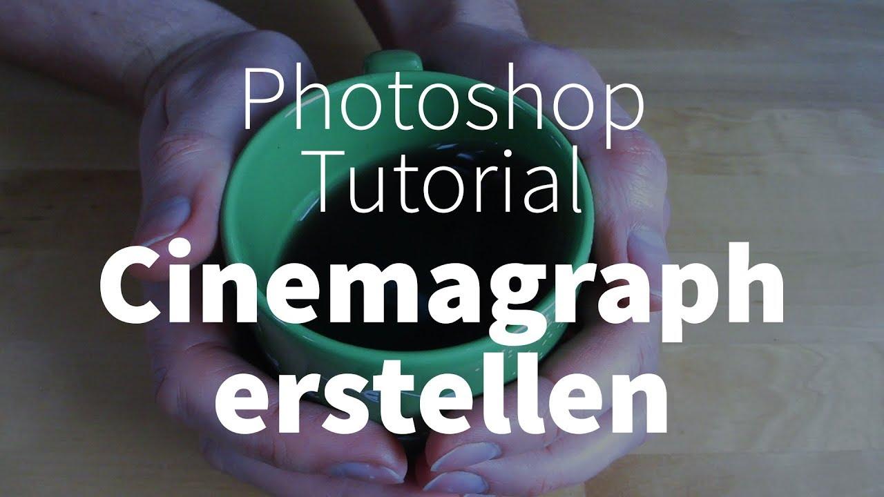 Cinemagraph erstellen – Photoshop-Tutorial