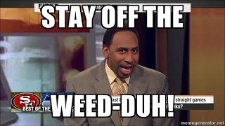 Best of Stephen A Smith: Stay off the weed! Rants- QUICK CUT Compilation
