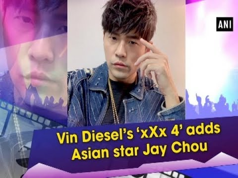 Vin Diesel's 'xXx 4' adds Asian star Jay Chou - #Entertainment News