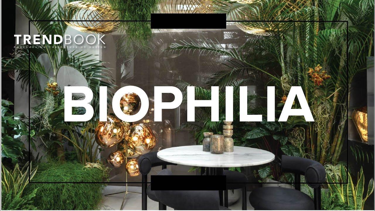 Biophilia Design Trend 2020