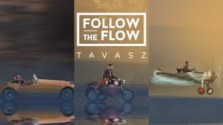 Follow The Flow - Tavasz [OFFICIAL MUSIC VIDEO]