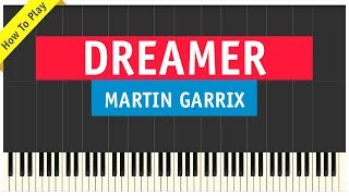 Martin Garrix ft. Mike Yung - Dreamer - Piano Cover (Tutorial & Sheet Music)