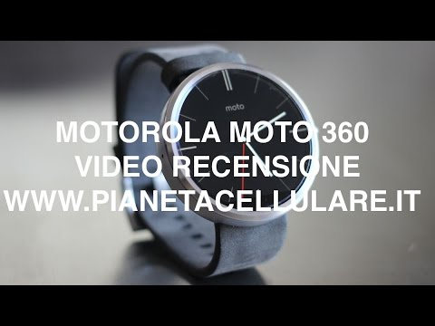 Motorola Moto 360, video recensione in Italiano
