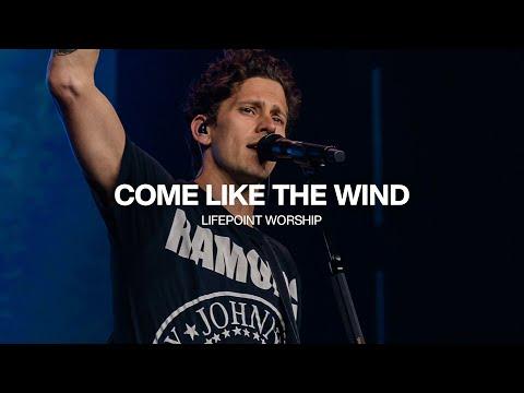 Come Like The Wind