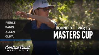 2021 Masters Cup - Round 3 Part 2 - Pierce, Panis, Allen, Oliva