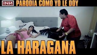 Don Miguelo - como yo le doy ( parodia INN la haragana )