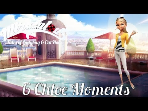 MIRACULOUS MOMENTS | 🐞 TOP 6 CHLOE 🐞 | Tales of Ladybug and Cat Noir