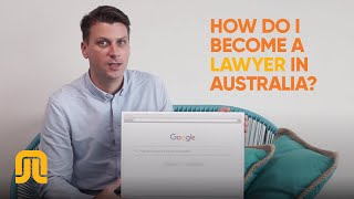 How do I become a lawyer in Australia?