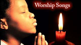 Best Morning Worship Songs = Non stop Christian Praise and worship Mixtape Naija Africa Church Songs
