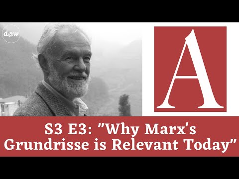 Anti-Capitalist Chronicles: Why Marx's Grundrisse is Relevant Today