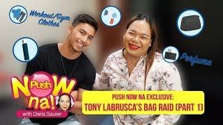 Push Now Na Exclusive: Tony Labrusca's bag raid