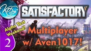 Satisfactory Ep 2: SMELTING UP A STORM - MULTIPLAYER with Aven1017! Alpha - Let's Play, Gameplay