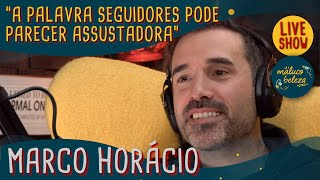 Marco Horácio - Maluco Beleza LIVESHOW