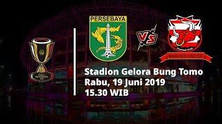 Jadwal Pertandingan dan Siaran Langsung Babak 8 Besar Piala Indonesia, Persebaya Vs Madura United