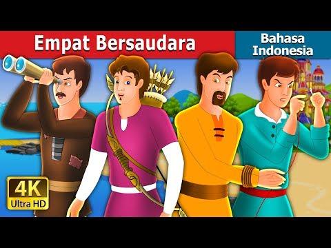 Empat Bersaudara   Dongeng anak   Dongeng Bahasa Indonesia