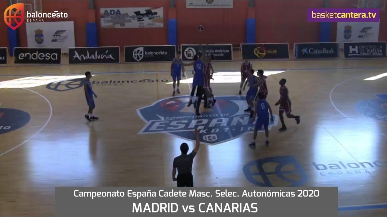 U16M - Selec. MADRID vs CANARIAS.- Cpto. España Cadete Selec. Autonómicas 2020