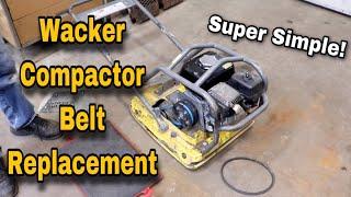 Wacker Compactor Belt Replacement - Easy!