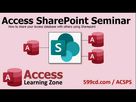 Introducing the Access SharePoint Seminar - Share Your Access Database Online With Other Users