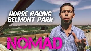 Opening Day at Belmont Racetrack // Nomad (Ep. 31)