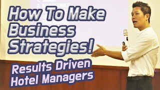 (GM's Class) How To Make Hotel Business Strategies/ Basic Hotel Management/ Hotel Marketing Strategy