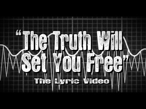 The Truth Will Set You Free (Lyric Video)
