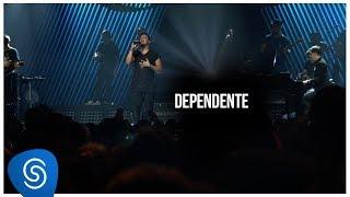 Sorriso Maroto - Dependente (De Volta Pro Amanhã, Vol. 1) [Vídeo Oficial]
