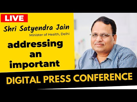 Hon'ble Health Minister Shri Satyendar Jain addressing an important press conference | Live