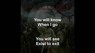 Exist To Exit - Arch Enemy - Lyrics - 2003