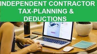 Independent Contractors Tax Planning & Deductions!
