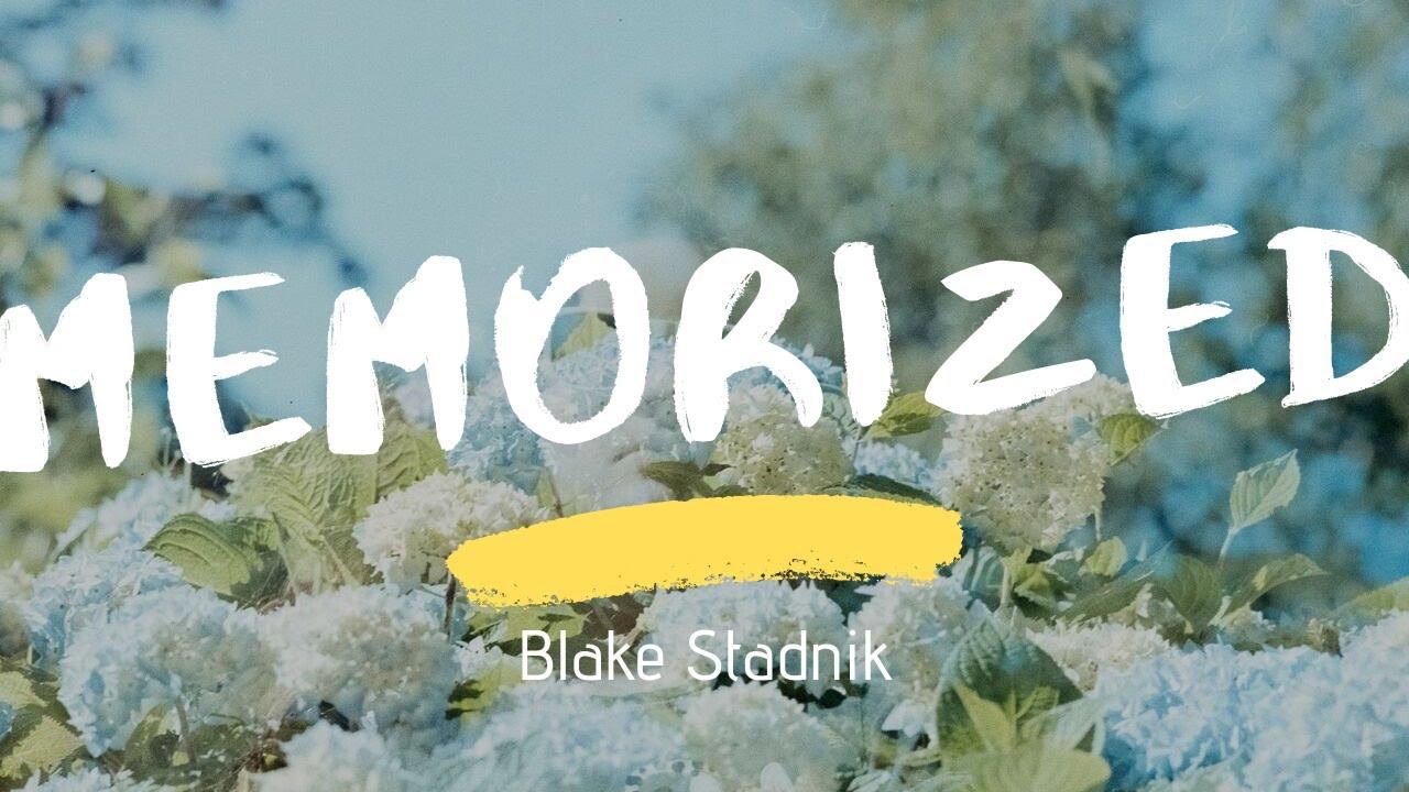 Memorized Blake Stadnik Lyrics (This Is Us)