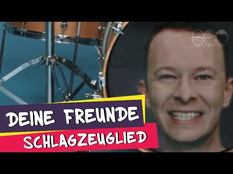 Deine Freunde – Schlagzeuglied