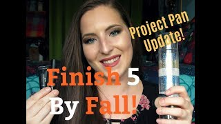 Finish 5 By Fall | Project Pan (Update #2)