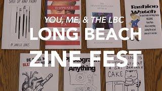 You, Me, & the LBC - Long Beach Zine Fest