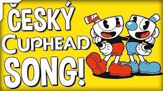 ČESKÝ CUPHEAD SONG! - Hendys