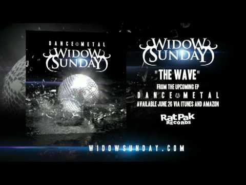 Widow Sunday - The Wave