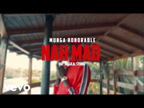 gratis download video - Munga Honorable - Nah Mad