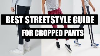 A Guide To Styling Cropped Trousers | Streetstyle